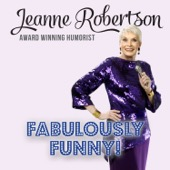 Cover to Jeanne Robertson's Fabulously Funny!
