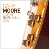 Gary Moore - Live At Bush Hall 2007  artwork