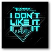 Flo Rida - I Don't Like It, I Love It (feat. Robin Thicke & Verdine White) artwork