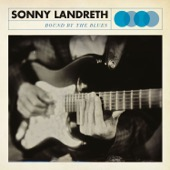 Sonny Landreth - Bound By the Blues  artwork