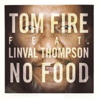 Tom Fire - No Food (feat. Linval Thompson) - Single