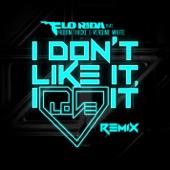 Flo Rida - I Don't Like It, I Love It (feat. Robin Thicke & Verdine White) [Noodles Remix] artwork