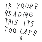 Drake - If You're Reading This It's Too Late  artwork