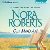 Nora Roberts - One Man's Art: The MacGregors, Book 4 (Unabridged)  artwork