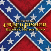 Creed Fisher and the Redneck Nation Band - Ain't Scared to Bleed  artwork