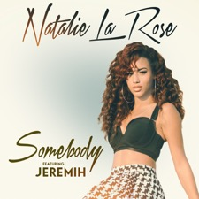 Somebody by Natalie La Rose feat. Jeremih
