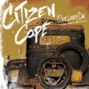 One Lovely Day - Citizen Cope, Citizen Cope