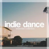 Indie Dance - Essential Collection