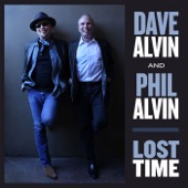 Dave Alvin & Phil Alvin - Lost Time  artwork
