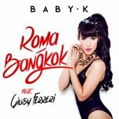1. Baby K - Roma - Bangkok (feat. Giusy Ferreri)