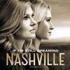 If I'm Still Dreaming (feat. Sam Palladio, Clare Bowen & Jonathan Jackson) - Single - Nashville Cast, Nashville Cast