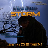 John O'Brien - A New World: Storm: Volume 10 (Unabridged)  artwork