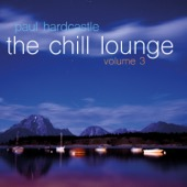 Paul Hardcastle - The Chill Lounge Volume 3  artwork