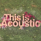 Various Artists - This Is Acoustic  artwork