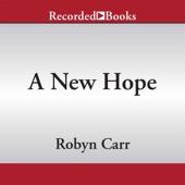 Robyn Carr - A New Hope (Unabridged)  artwork