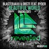 Beautiful World - Blasterjaxx