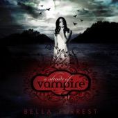 Bella Forrest - A Shade of Vampire, Book 1 (Unabridged)  artwork