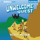 Scott Meyer - An Unwelcome Quest: Magic 2.0, Book 3 (Unabridged)  artwork