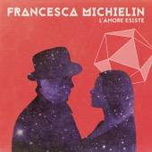 Francesca Michielin - L'amore esiste