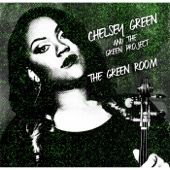Chelsey Green and the Green Project - The Green Room  artwork