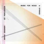 So Percussion - Bryce Dessner: Music for Wood and Strings  artwork