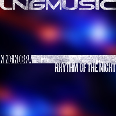 King Kobra-Rhythm Of The Night