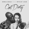 Get Dirty - Xenia Ghali