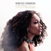 Rebecca Ferguson - Lady Sings the Blues  artwork