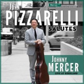 John Pizzarelli Salutes Johnny Mercer (Live)