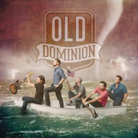 Break Up With Him - Break Up With Him - Old Dominion