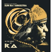 Sun Ra - Marshall Allen presents Sun Ra and His Arkestra: In the Orbit of Ra  artwork