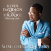 Something Happens, Kevin Davidson & The UCICC Fellowship Choir