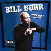 Cover to Bill Burr's Why Do I Do This