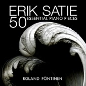 Roland Pöntinen - Erik Satie: 50 Essential Piano Pieces  artwork