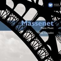 Aldo Ciccolini - Massenet: Piano Music
