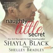 Shayla Black, Shelley Bradley - Naughty Little Secret (Unabridged)  artwork