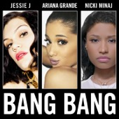 Jessie J, Ariana Grande & Nicki Minaj - Bang Bang  artwork