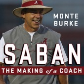 Monte Burke - Saban: The Making of a Coach (Unabridged)  artwork