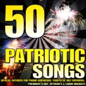 Various Artists - 50 Patriotic Songs (Official Anthems for Proud Americans, Fourth of July Memorial, President's Day, Veteran's & Labor Holidays)  artwork