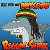 Shark Reggae - The Key of Awesome