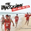 That's What She Said - The Janoskians