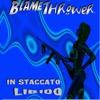 In Staccato Libido - Blamethrower, Blamethrower