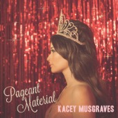 Kacey Musgraves - Pageant Material  artwork