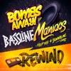 Bassline Maniacs