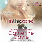 Catherine Gayle - In the Zone: Portland Storm, Book 7 (Unabridged)  artwork