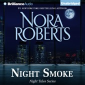 Nora Roberts - Night Smoke: Night Tales, Book 4 (Unabridged)  artwork