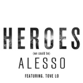 Alesso - Heroes (we could be) [feat. Tove Lo] artwork