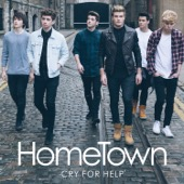 HomeTown - Cry For Help