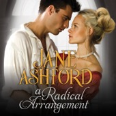 Jane Ashford - A Radical Arrangement (Unabridged)  artwork