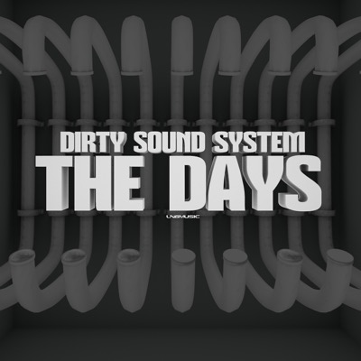 Dirty Sound System-The Days